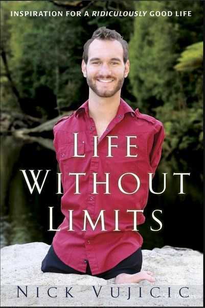 """""""For I know the plans I have for you,"""" says the LORD.--jeremiah 29:11Nick Vujicic, This Man, Worth Reading, Limited, Good Life, Book Worth, Motivation Book, Legs, Inspiration People"""