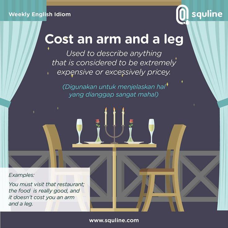 Cool 👍 Weekly English Idiom = Cost an arm and a leg 💰⠀  sebuah perumpamaan bahasa inggris yang biasanya digunakan unt...   Idiom Check more at http://ukreuromedia.com/en/pin/13850/