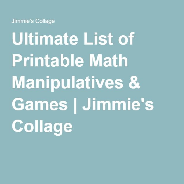 Ultimate List of Printable Math Manipulatives & Games | Jimmie's Collage