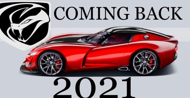 The return of an iconic Viper supercar will happen in a two