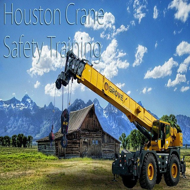 Houston crane safety training certification teaching all individuals and companies the proper training and up to date certificates meeting OSHA's new standards and regulations.