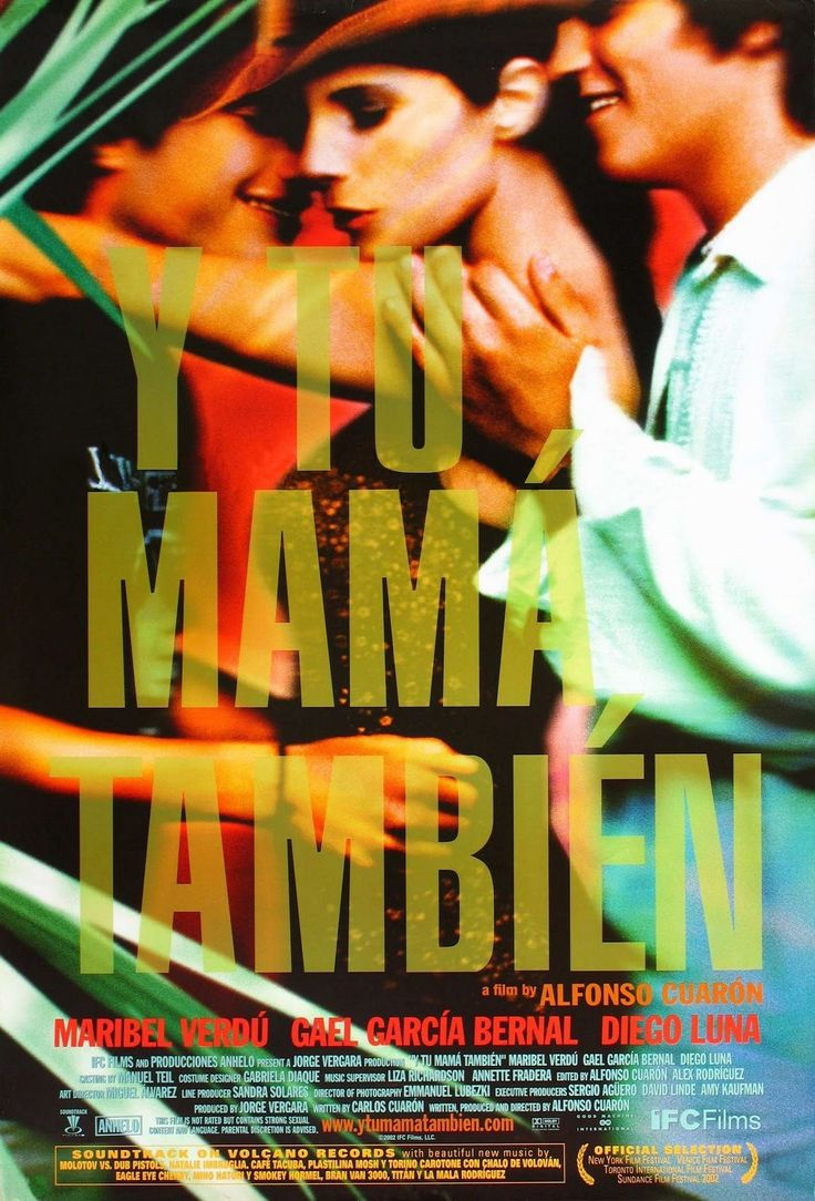 Y Tu Mama Tambien. Classic! Have seen it many times and enjoyed all of them.