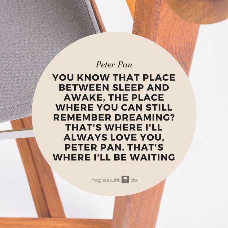 die besten 20 peter pan zitate ideen auf pinterest feen zitate inspirierend filmzitate und. Black Bedroom Furniture Sets. Home Design Ideas