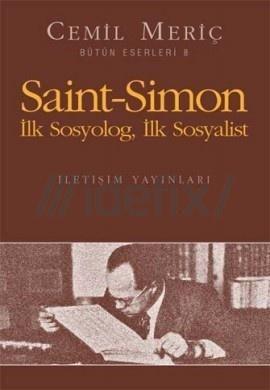 Cemil Meriç - Saint-Simon İlk sosyolog İlk Sosyalist