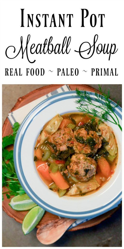 Instant Pot Meatball Soup is so comforting and nourishing. This deeply flavored brothy soup is brimming with vegetables, herby aromatics and hearty grass-fed meatballs. | Recipes to Nourish
