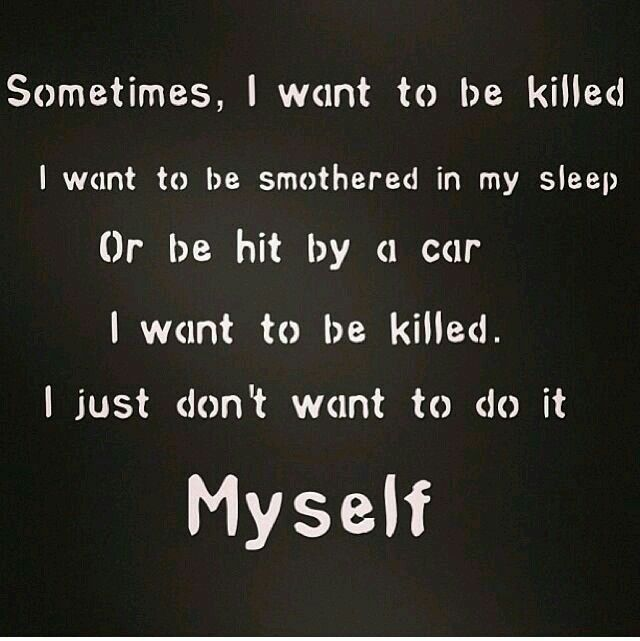 Hidden Suicidal Quotes: Only Because People Make Me Feel Like It's Selfish To