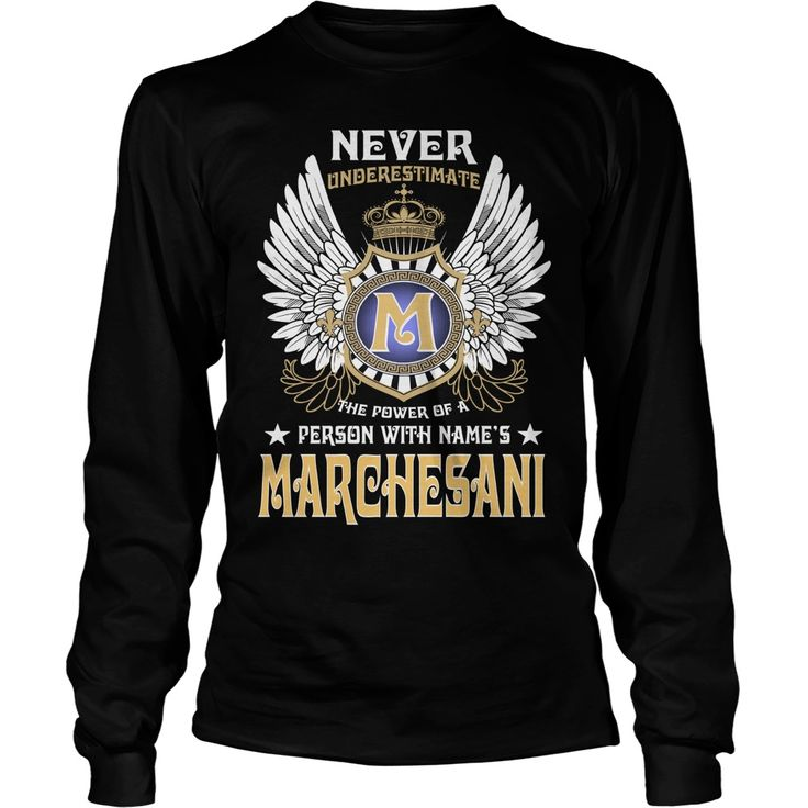 MARCHESANI NAME,MARCHESANI BIRTHDAY,MARCHESANI HOODIE,MARCHESANI TSHIRT FOR YOU #gift #ideas #Popular #Everything #Videos #Shop #Animals #pets #Architecture #Art #Cars #motorcycles #Celebrities #DIY #crafts #Design #Education #Entertainment #Food #drink #Gardening #Geek #Hair #beauty #Health #fitness #History #Holidays #events #Home decor #Humor #Illustrations #posters #Kids #parenting #Men #Outdoors #Photography #Products #Quotes #Science #nature #Sports #Tattoos #Technology #Travel…