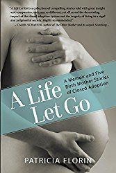 """If you've ever wondered """"what kind of woman gives up a baby for #adoption?"""" read this by Patricia J Florin. #adoptlit"""