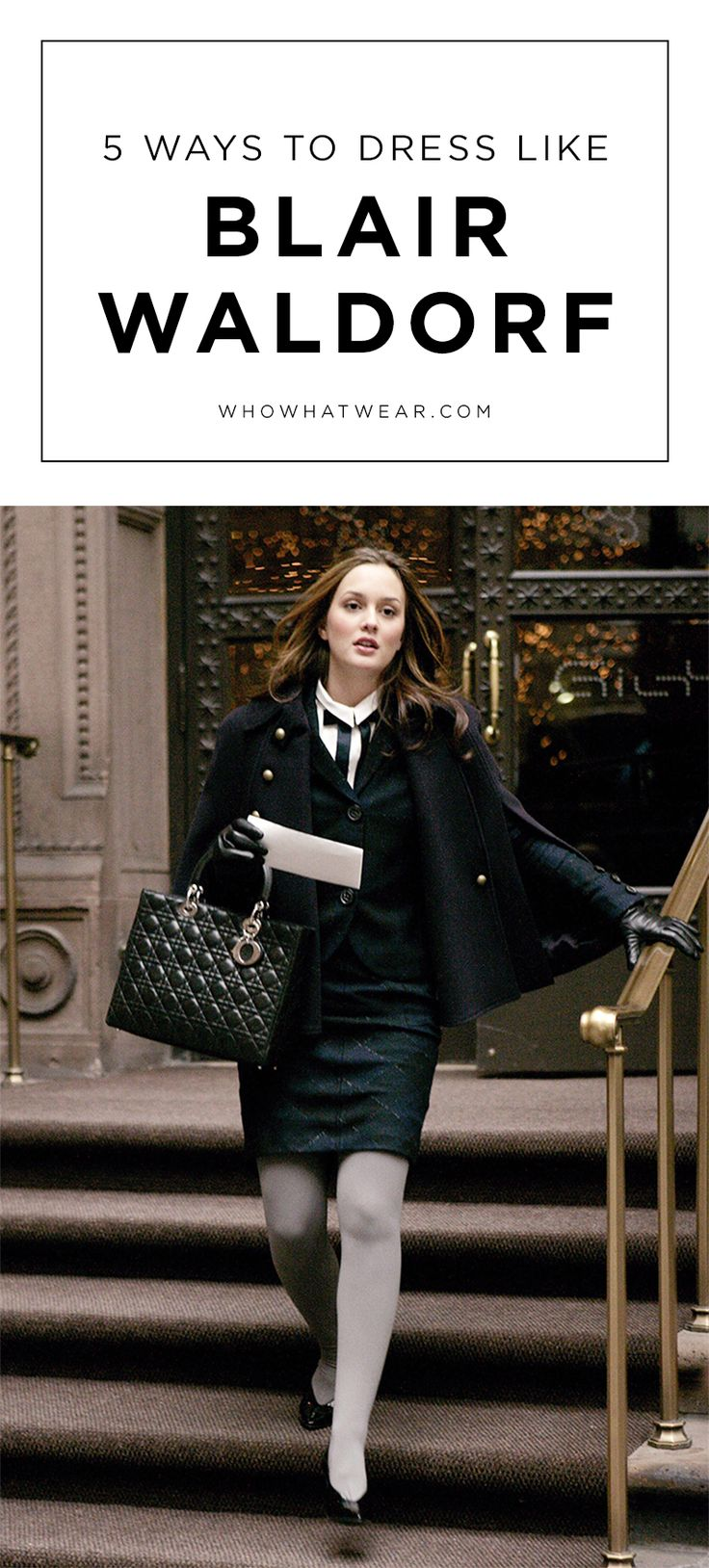 The ultimate guide to dressing like Blair Waldorf