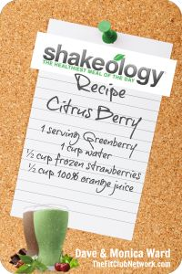 GREENBERRY SHAKEOLOGY RECIPE: Citrus Berry   Request a FREE Shakeology sample: http://www.thefitclubnetwork.com/shakeology/free-shakeology-sample/