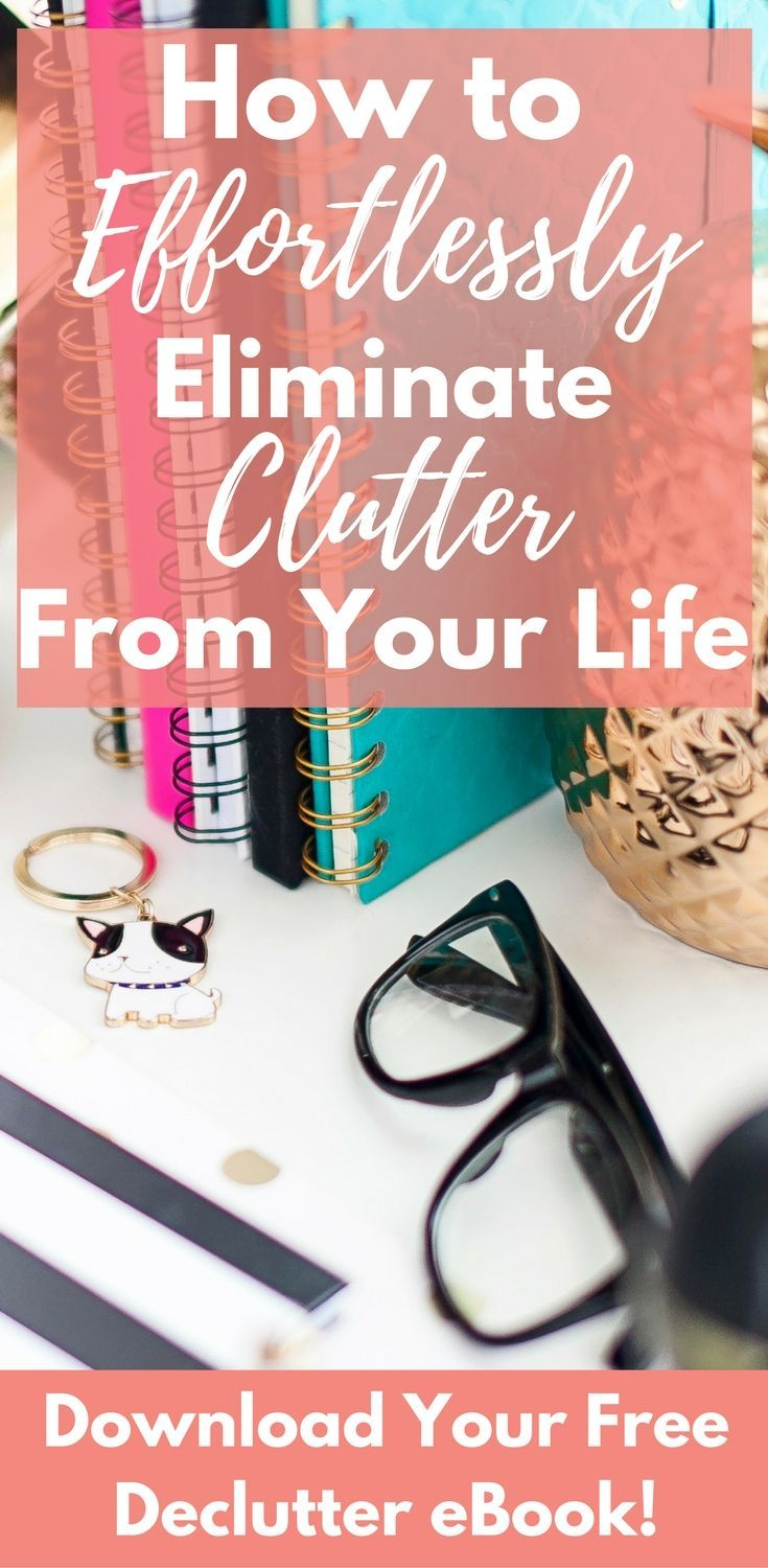 Learn how to finally eliminate clutter from your life with this free eBook Mom Decluttered   At Home With Holly