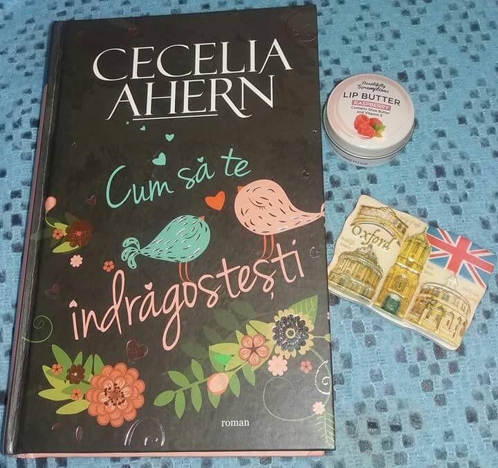 Cum să te îndrăgosteşti de Cecelia Ahern este cea de-a cincea cartea a acestei autoare pe care o devorez cu sufletul la gură.