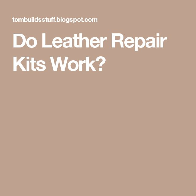 1000 Ideas About Leather Repair On Pinterest