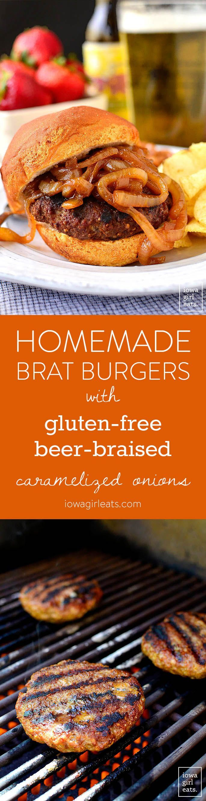 Homemade Brat Burger Homemade Brat Burgers with Gluten-Free Beer-Braised Caramelized Onions are homemade brat patties (just meat and spices,) topped with luscious, gluten-free beer-spiked onions. You'll be making this smooth grilling technique all summer long! | iowagirleats.com