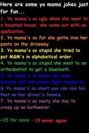 Yo Mama So Short Jokes