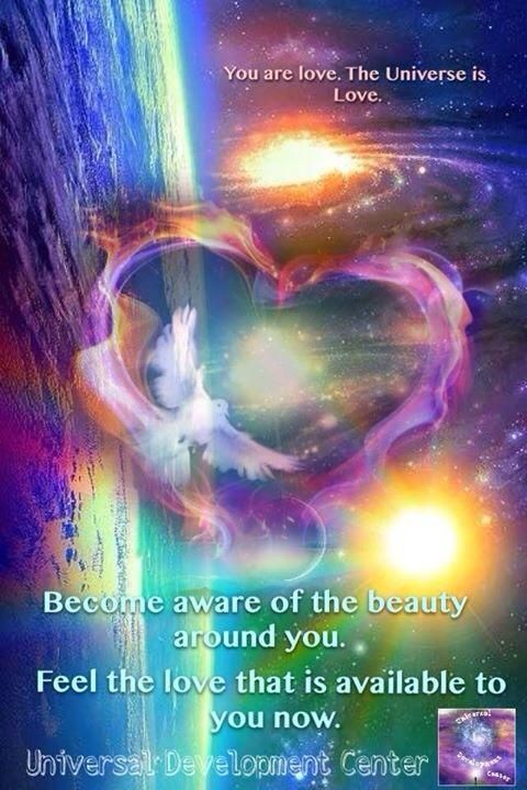 Feel the LOVE that is available to you now. You are Love. The Universe is Love. •*¨*• ❤