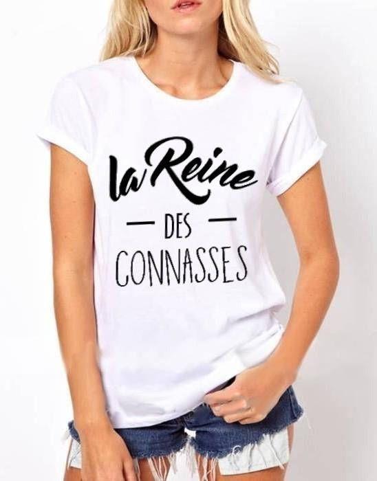 LA REINE des Connasses : T-shirt pour femme S à XXL