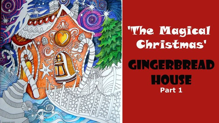 Colouring 'The Magical Christmas' - Gingerbread House. Part 1 / Раскраск...