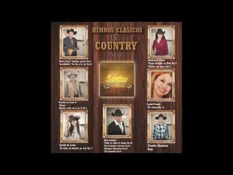 musica cristiana country, pecador ven al Dulce Jesus, himnos , saetas celestiales - YouTube