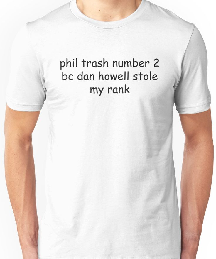 phil trash number 2 Unisex T-Shirt