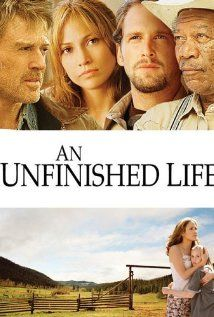 An Unfinished Life (2005) Jennifer Lopez, Robert Redford and Morgan Freeman.   A down on her luck woman, desperate to provide care for her daughter, moves in with her father in-law from whom she is estranged. Through time, they learn to forgive each other and heal old wounds.