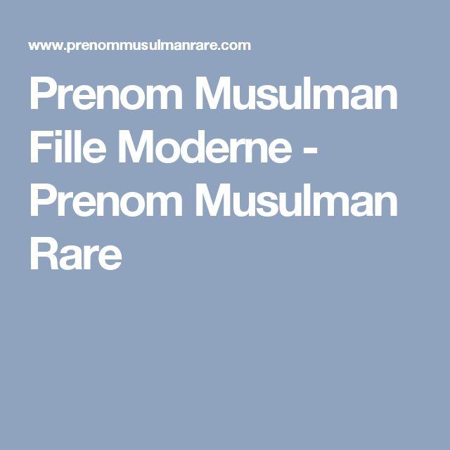 Prenom Musulman Fille Moderne - Prenom Musulman Rare