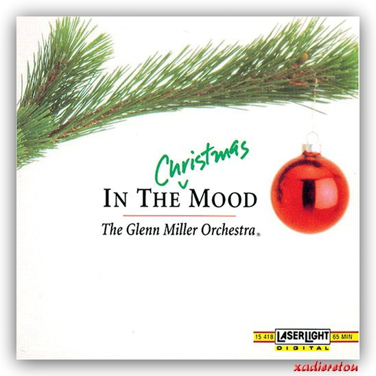 Glenn Miller Orchestra In The Christmas Mood (Vol. I) ~ x-αδιαιρετου