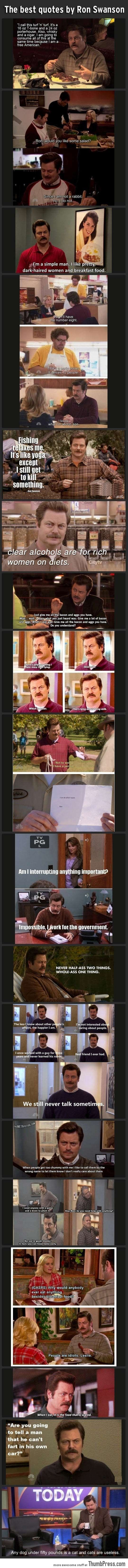 Ron Swanson is a real man.