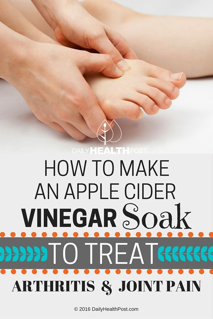 How To Make An Apple Cider Vinegar Soak To Treat Arthritis And Joint Pain via…