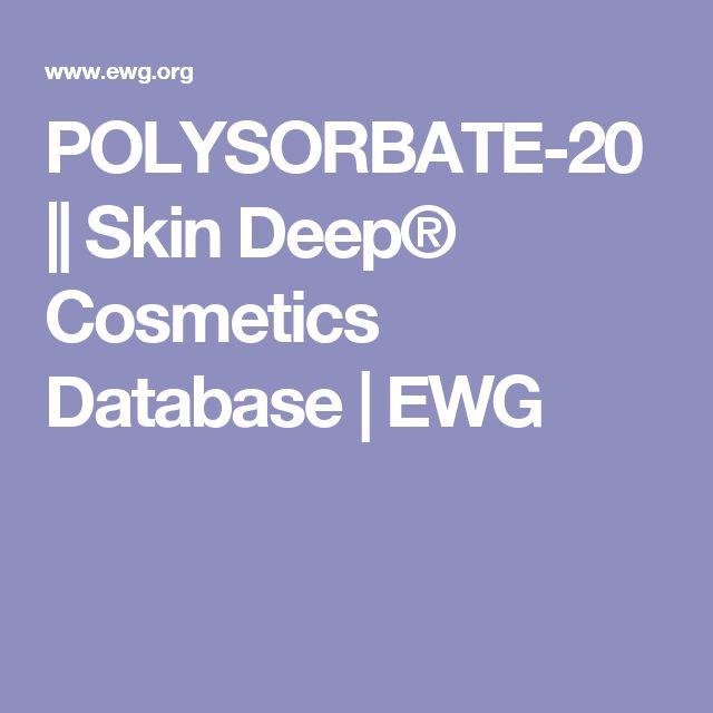 POLYSORBATE-20 || Skin Deep® Cosmetics Database | EWG