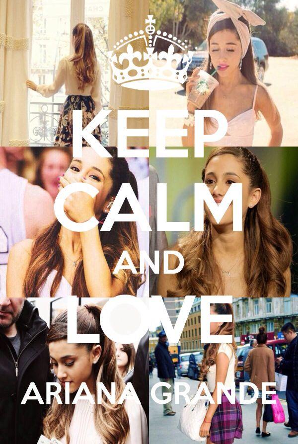 Keep Calm & Love Ariana.(; #MadeMyself #KeepCalmApp #Idol