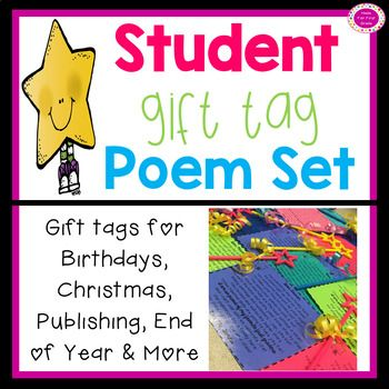 Eleven original gift tag poems for events, occasions, holidays and celebrations throughout the year! Available for grade levels kindergarten to fifth grade. The product includes: First Day of School Poem Special Share Bag Poem Birthday Poem Halloween Gift Poem Holiday Gift Poem How To Book Publishing Poem Story Publishing Poem Poetry Publishing Poem End of Year