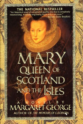 Mary: Queen of Scotland and the Isles (same author as The Autobiography of Henry VIII)