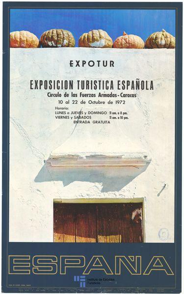 Cartel para la  Exposición Turística Española, celebrada en Caracas en 1972. Fragmento de puerta de madera y pared encalada con calabazas en la parte superior, perteneciente a una casa de campo en Conil, Cádiz.