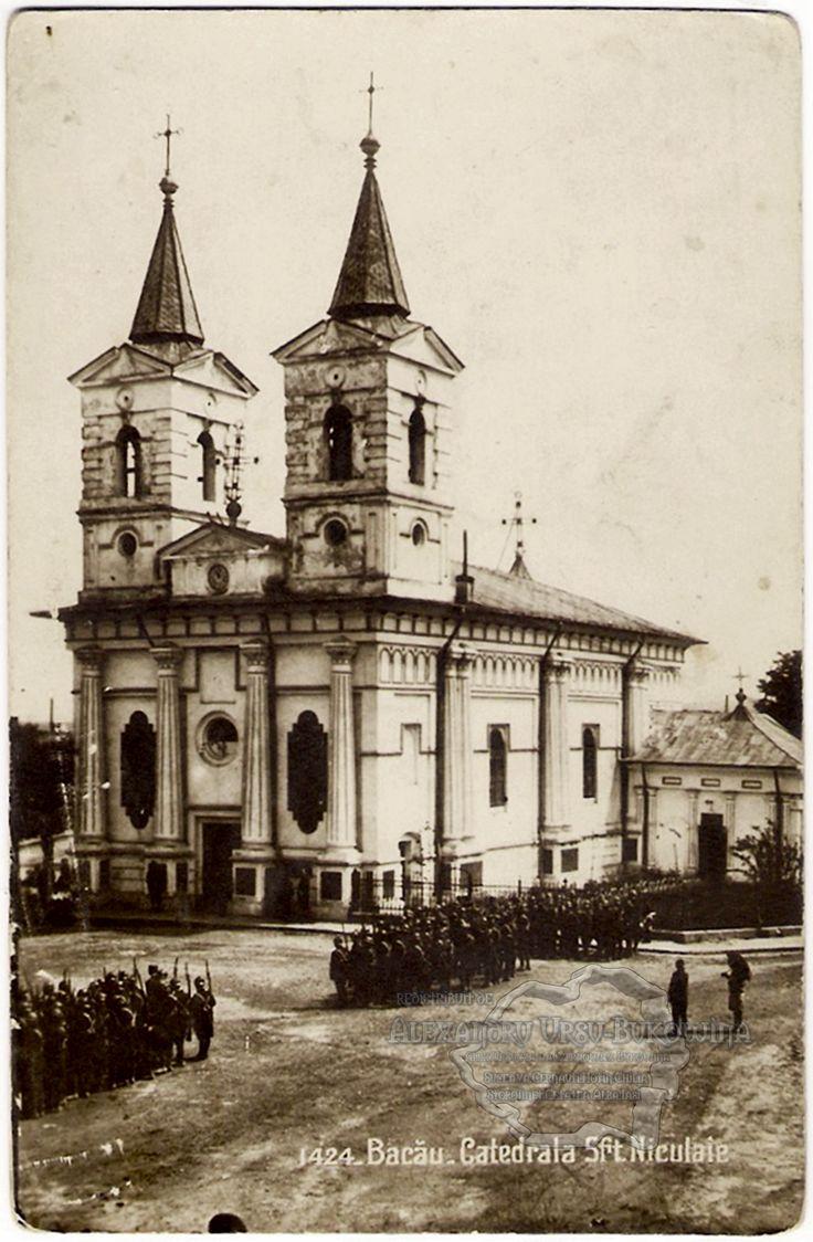 Bacău. Catedrala Sfântul Nicolae. 1925