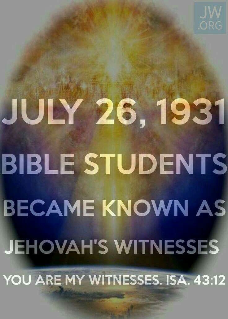 July 26, 1931. Bible Students became known as Jehovah's Witnesses.