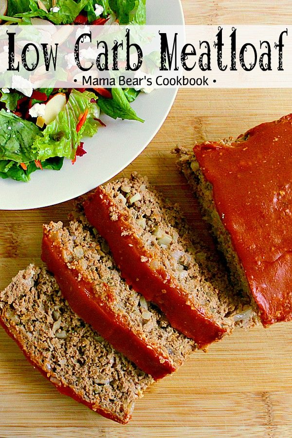 Low Carb Meatloaf Recipe Low Carb Meatloaf Low Carb Meatloaf Recipe Low Carb Meats