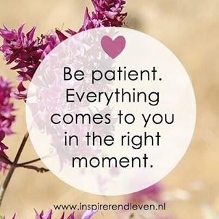 Inspirerend Leven @inspirerendleven Geduld wordt alti...Instagram photo | Websta