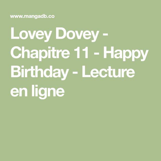 Lovey Dovey - Chapitre 11 - Happy Birthday - Lecture en ligne