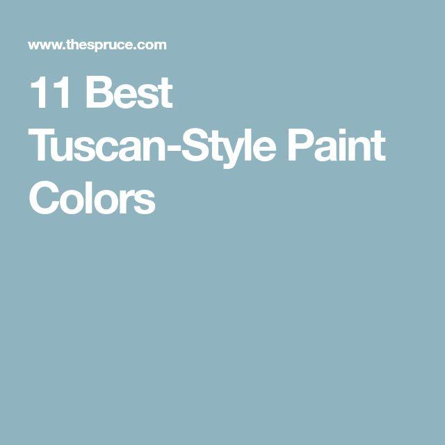 Best 25+ Tuscan paint colors ideas on Pinterest