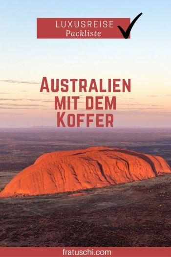 Packtipps und Packliste Australien. Du bist auch kein Backpacker sondern Luxusreisender? Willkommen! Hier meine Tipps für deinen Australien Urlaub: Was soll rein in den Koffer, den du durch Australien ziehst?