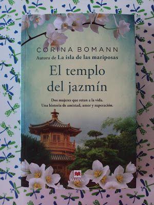 Atrapada en unas hojas de papel: El templo del jazmín - Corina Bomann