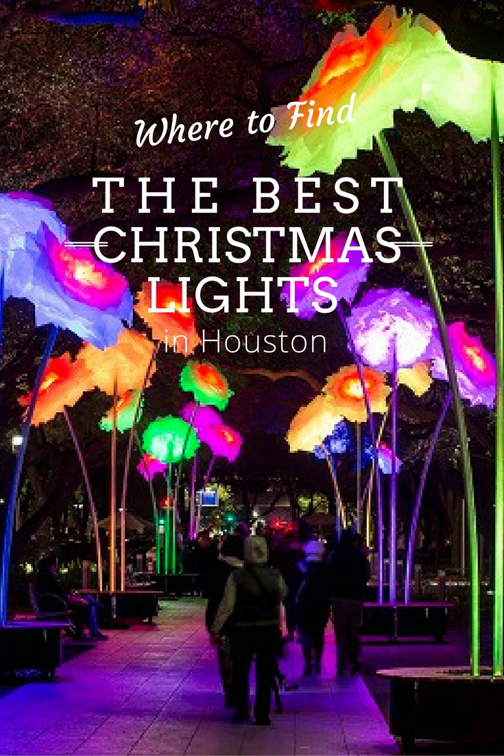 Best Houston Christmas Light Displays For 2016 | Where To Find The Best  Christmas Lights In