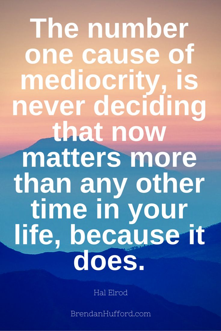 Now matters more than any other time in your life, - Hal Elrod - Author http://hustleheart.co/entrepreneur-quotes-casey-neistat-lewis-howes/