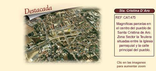 CAT475 Santa Cristina de Aro. Girona  Parcelas urbanas en venta ( Venta en Conjunto ) http://www.lancoisdoval.es/fincas-en-venta.html
