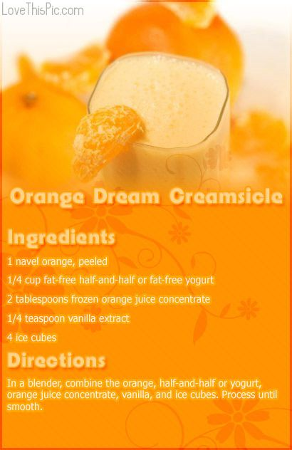 Orange Dream Creamsicle Recipe Pictures, Photos, and Images for Facebook, Tumblr, Pinterest, and Twitter