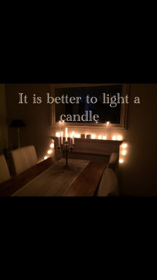 It is better to light a candle.  End of the summer