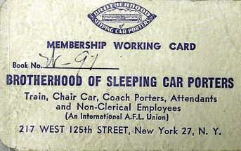Brotherhood of Sleeping Car Porters : The First Black Labor Union Chartered By The American Federation Of Labor
