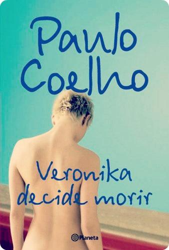 Veronika decide morir- Paulo Coelho  Veronika, en su camino hacia la muerte, descubre que cada segundo de la existencia es una opción que tomamos entre la alternativa de seguir adelante o de abandonar.