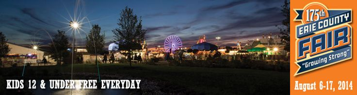 Check out the Erie County Fair, Aug 6-17, 2014